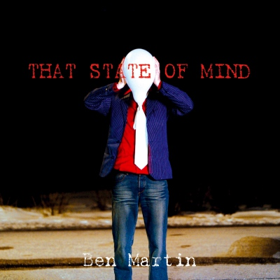 Ben Martin – That State Of Mind