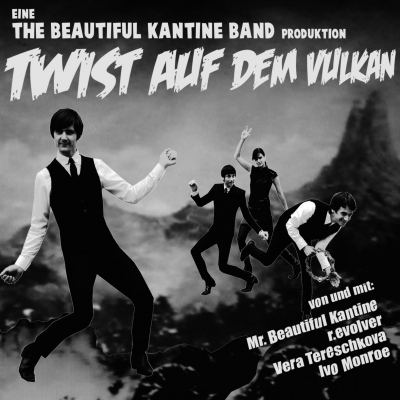 The Beautiful Kantine Band – Twist auf dem Vulkan