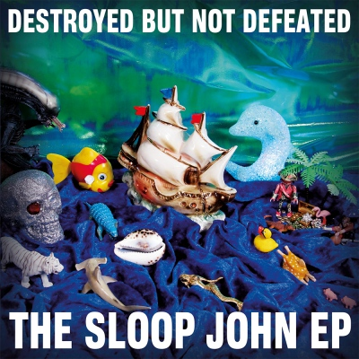 Destroyed But Not Defeated – The Sloop John EP