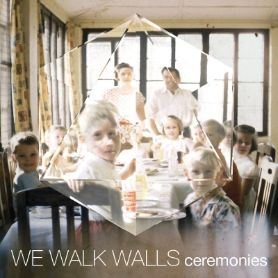 We Walk Walls – Ceremonies
