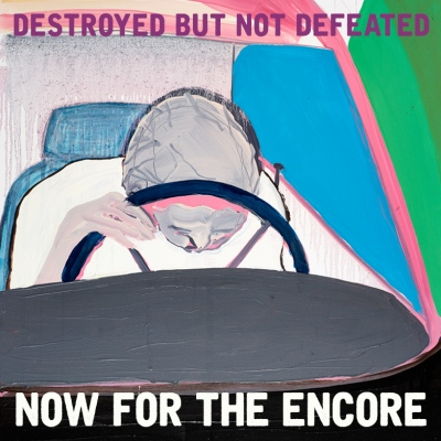 Destroyed But Not Defeated – Now For The Encore