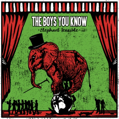 The Boys You Know – Elephant Terrible