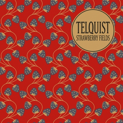 Telquist – Strawberry Fields